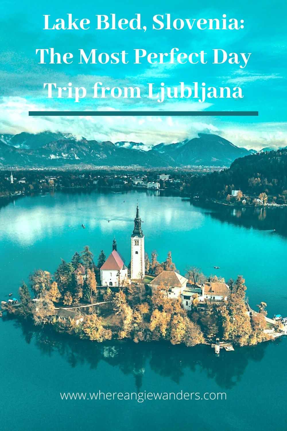 Pinterest Graphic Aerial Lake Bled