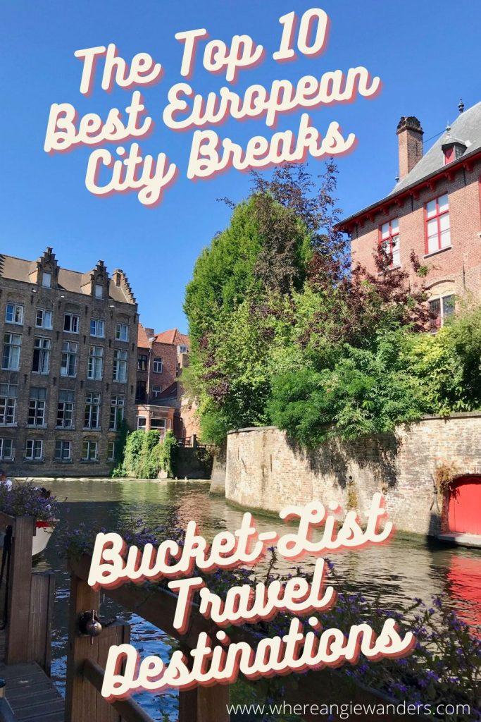 Pinterest Graphic of City Breaks