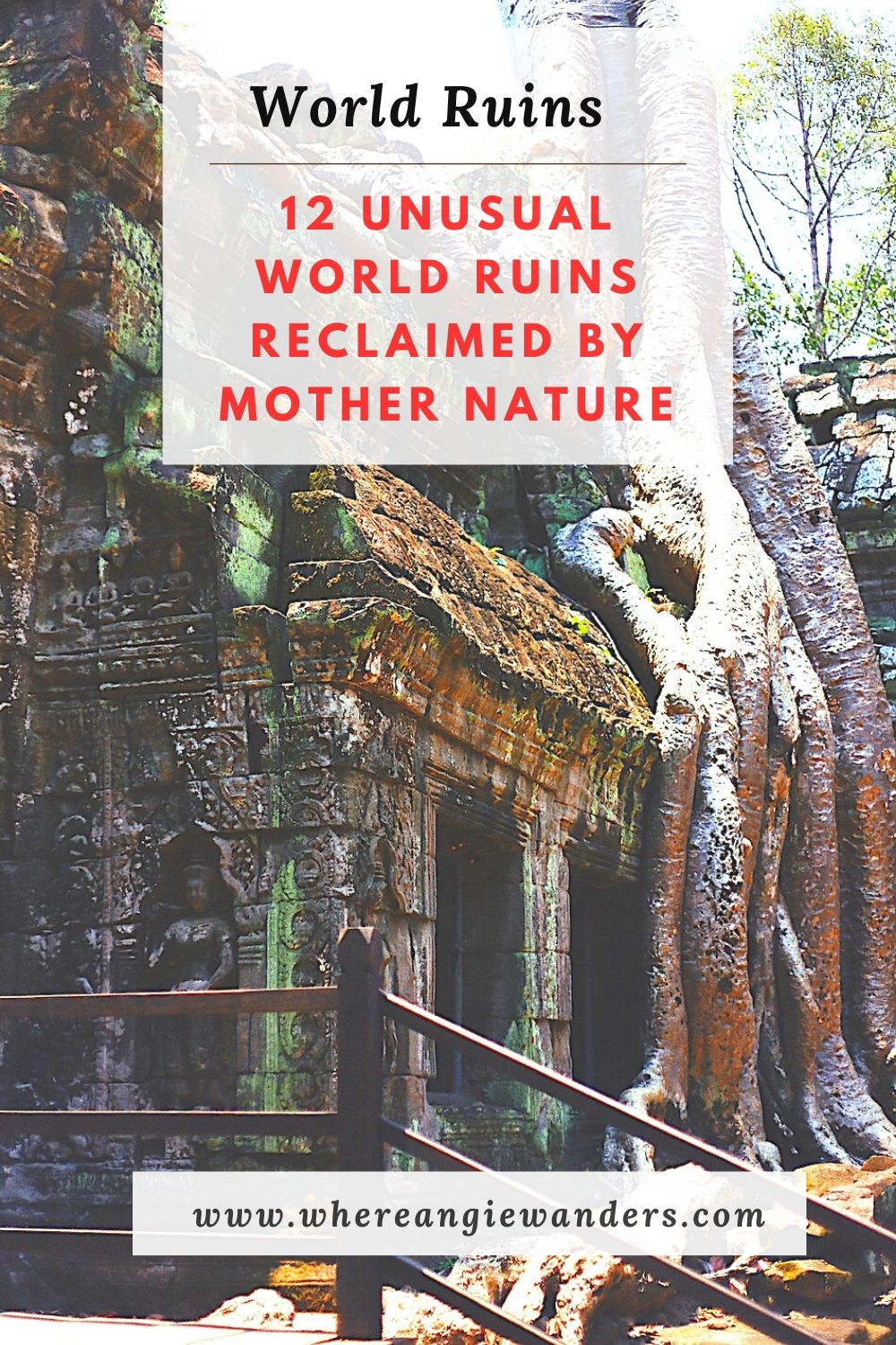 Pinterest Graphic for World Ruins