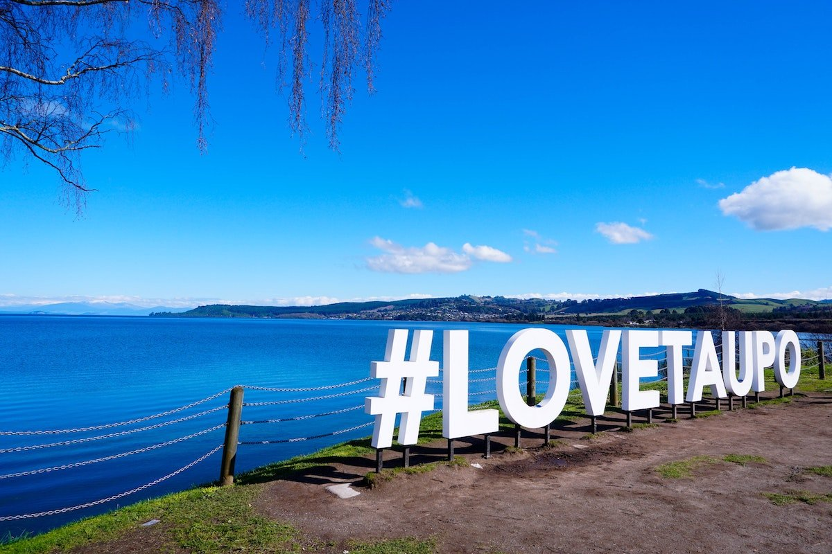 View of Lake Taupo with #ILoveTaupo Lettering
